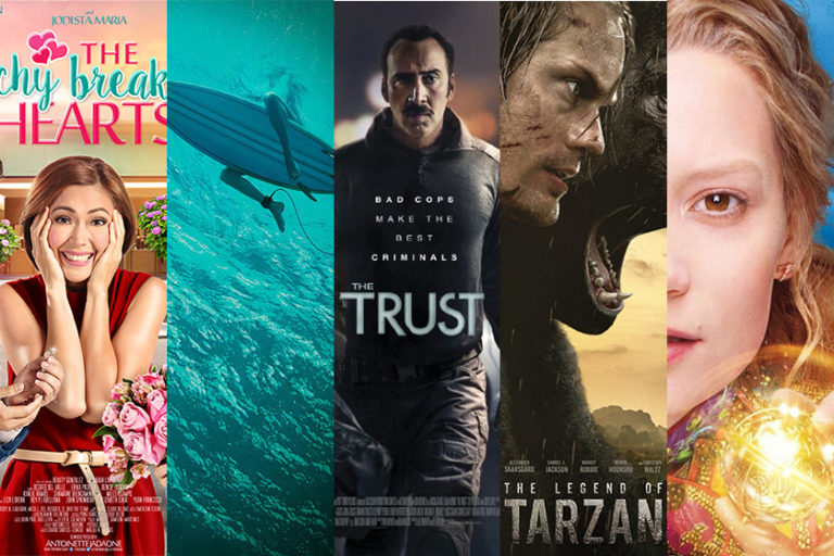 The Achy Breaky Hearts, The Shallows, The Trust, The Legend of Tarzan, Alice Through the Looking Glass